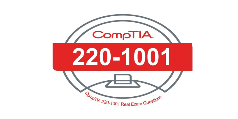 Why Is Exam-Labs The Best Platform For CompTIA 220-1001 Exam Preparation?